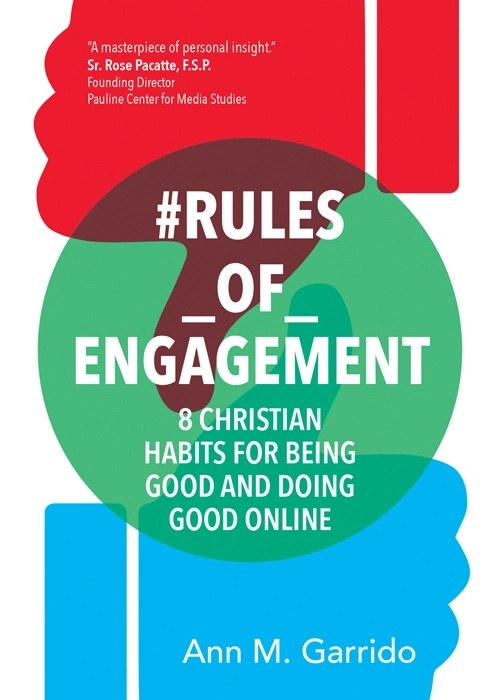 Rules of engagement 8 christian habits for being good and doing good online